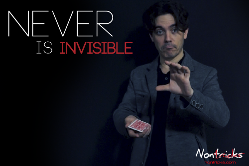 Never Is Invisible